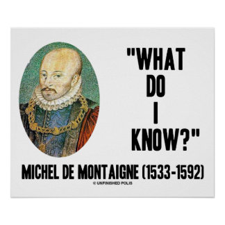 ¿Michel de Montaigne qué yo saben? Cita Impresiones