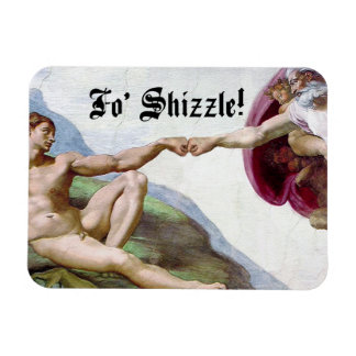 Michelangelo Creation Of Man Fist Bump Fo Shizzle Magnet