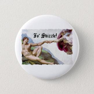 Michelangelo Creation Of Man Fist Bump Fo Shizzle Pinback Button