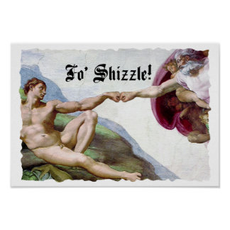 Michelangelo Creation Of Man Fist Bump Fo Shizzle Poster