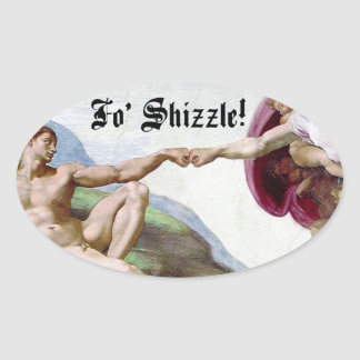 Michelangelo Creation Of Man Fo Shizzle Fist Bump Stickers
