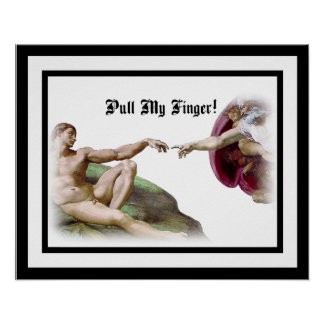 Michelangelo - Creation of Man - Pull My Finger Poster