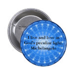 Michelangelo  inspirational QUOTE Pins