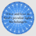 Michelangelo  inspirational QUOTE Round Stickers