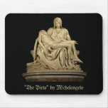 Michelangelo's Pieta Mouse Pad