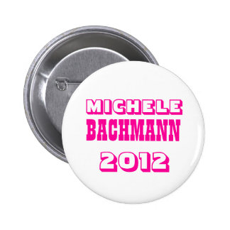 Michele Bachmann 2012 Pinback Button