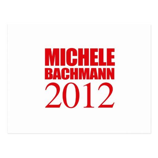 MICHELE BACHMANN 2012 -- POSTCARD