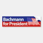 Michele Bachmann for President. 2012. Car Bumper Sticker