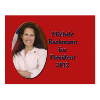 Michele Bachmann for President 2012 Post Card