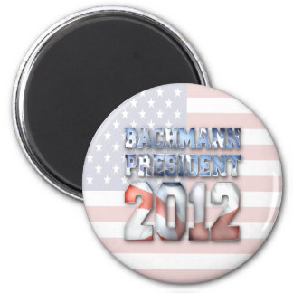 Michele Bachmann for President in 2012 Magnet
