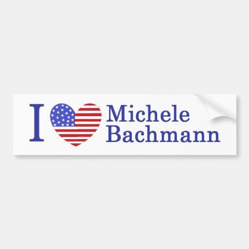 Michele Bachmann I Love Michele Bachmann Bumper Stickers