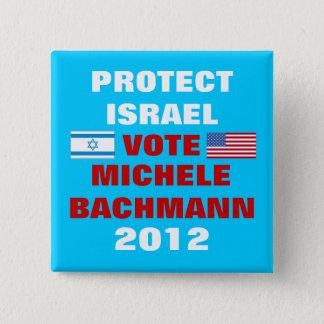 Michele Bachmann Israel 2012 Pinback Button