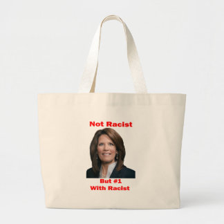 Michele Bachmann Not Racist But 1 With Racist Tote Bag