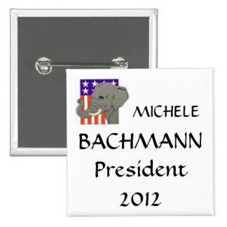 MICHELE, BACHMANN, President 2012 Button