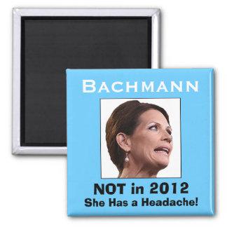 Michele Bachmann: She Has a Headache! 2 Inch Square Magnet