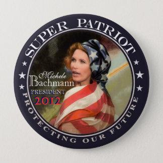 Michele Bachmann, Super Patriot Button