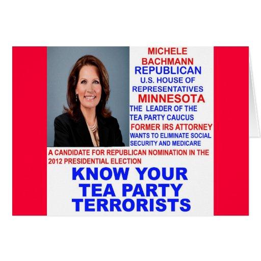 Michele Bachmann, Tea Party Terrorist Card