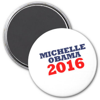 MICHELL OBAMA 2016.png 3 Inch Round Magnet