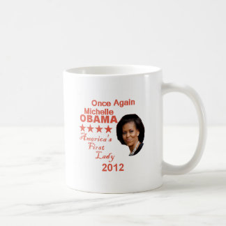 Michelle 2012 coffee mug