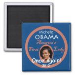 Michelle 2012 Magnet