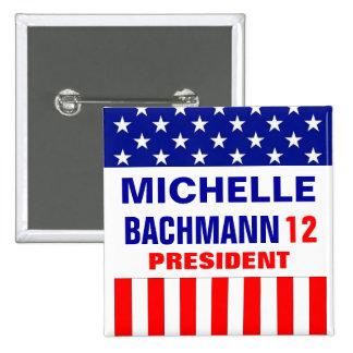Michelle Bachmann 2012 Button