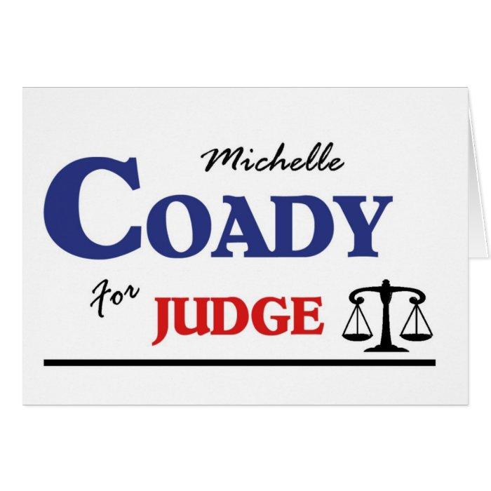 Michelle Coady for Judge Card