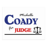 Michelle Coady for Judge Post Card