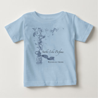 Michelle Cross - Smoke Like Perfume CD Cover Baby T-Shirt