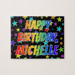 "[ Thumbnail: ""Michelle"" First Name, Fun ""Happy Birthday"" Jigsaw Puzzle ]"