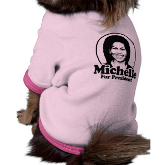 MICHELLE FOR PRESIDENT -.png Doggie Tshirt