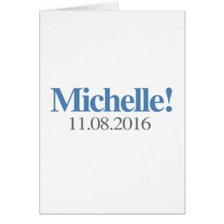 MICHELLE OBAMA 11-08-2016.png Felicitaciones