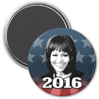 MICHELLE OBAMA 2016 Candidate Magnets