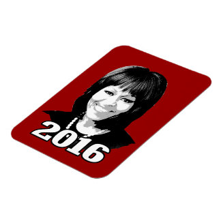 MICHELLE OBAMA 2016 Candidate Flexible Magnets