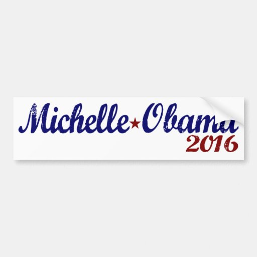 Michelle Obama 2016 Car Bumper Sticker