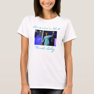 Michelle Obama: America's Next First Lady T-Shirt