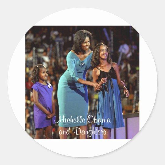 Michelle Obama and Daughters Classic Round Sticker