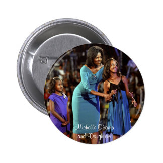 Michelle Obama and Daughters Pinback Button