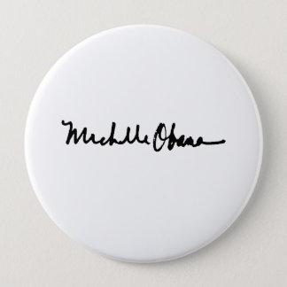 MICHELLE OBAMA AUTOGRAPH - -.png Button