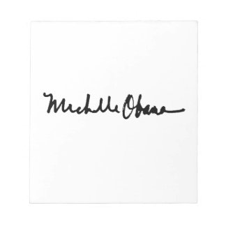 MICHELLE OBAMA AUTOGRAPH -.png Note Pad