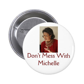 Michelle Obama, Don't Mess With Michelle Button