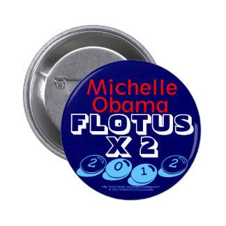 Michelle Obama FLOTUS X 2 2012 Commemorative Pinback Button