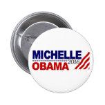 Michelle Obama For President 2016 2 Inch Round Button