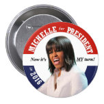 Michelle Obama for President in 2016 Button