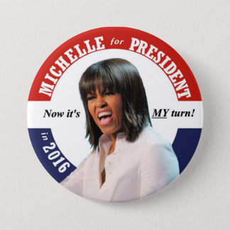 Michelle Obama for President in 2016 Pinback Button