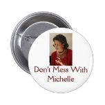 Michelle Obama, no ensucia con Michelle Pin Redondo De 2 Pulgadas
