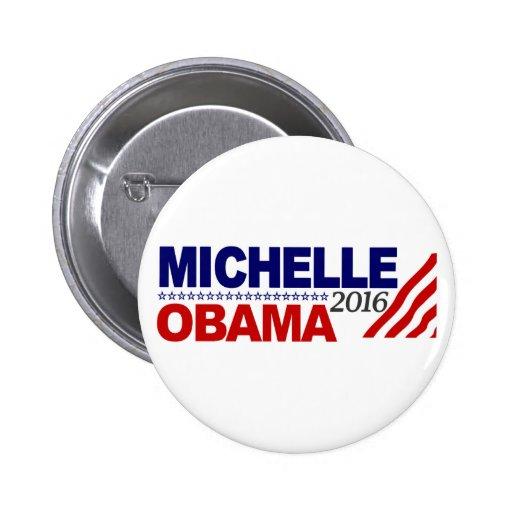 Michelle Obama para el presidente 2016 Pin Redondo 5 Cm