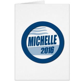 MICHELLE OBAMA PARA el PRESIDENTE 2016.png Tarjeta