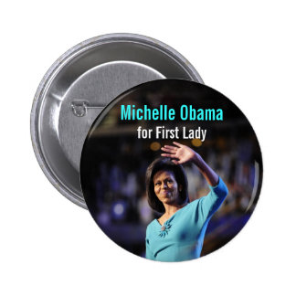 Michelle Obama para primera señora Button Pin