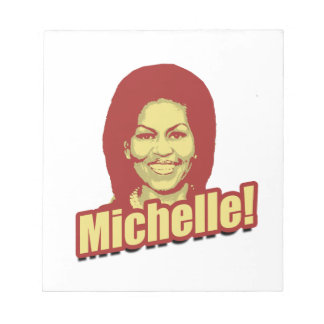 MICHELLE OBAMA PROPAGANDA.png Memo Pad