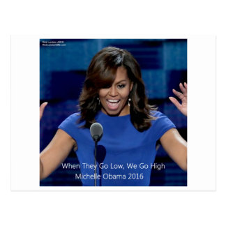 "Michelle Obama ""We Go High"" Collectible Postcard"